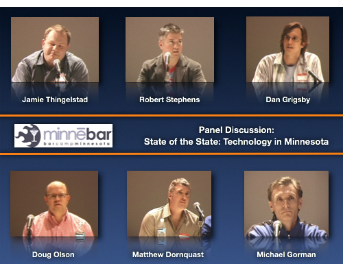 State of the State: Technology in Minnesota. A Minnebar Panel Discussion