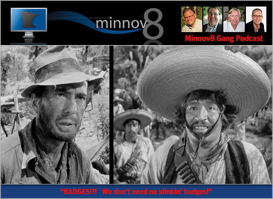 "Minnov8 Gang 69: ""We don't need no stinkin' badges!"""
