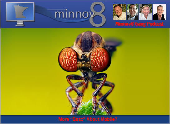 Minnov8 Gang 87: More Buzz About Mobile