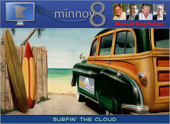 Minnov8 Gang 103 – Surfin' the Cloud