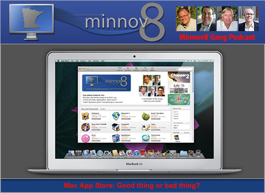 Minnov8 Gang 107 – Is the MacAppStore Good or Bad?