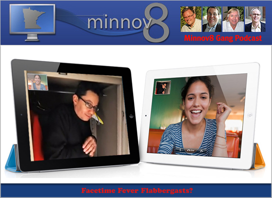 Minnov8 Gang 113 – Facetime Fever Flabbergasts?