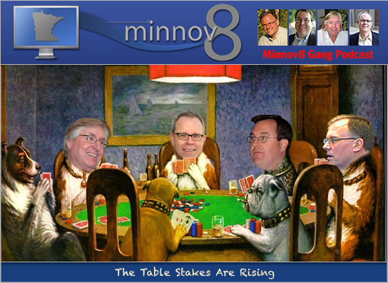 Minnov8 Gang 123 – The 'Table Stakes' are Rising