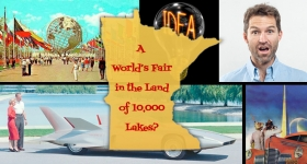 Minnov8 Gang 276 – A World's Fair in the Land of 10,000 Lakes?