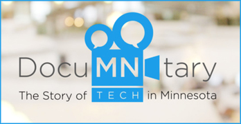 DocuMNtary, The Story of TECH in Minnesota, To Be Released